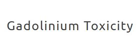 Gadolinium Toxicity
